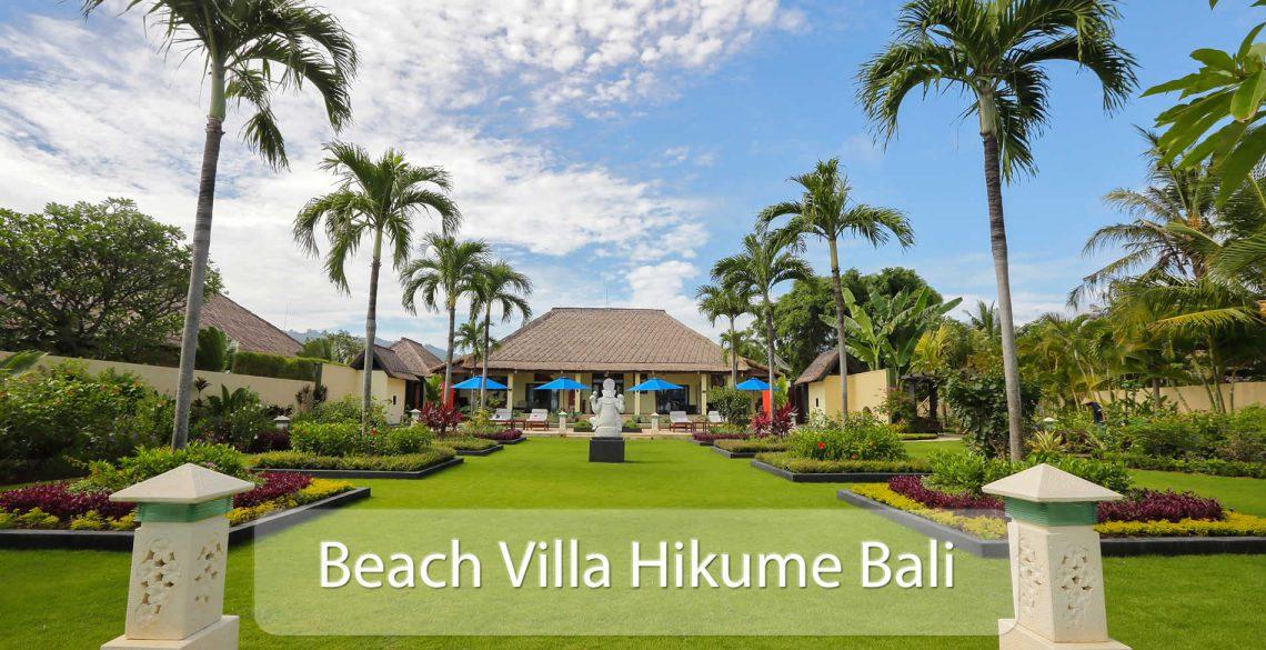 Beach Villa Hikume Bali